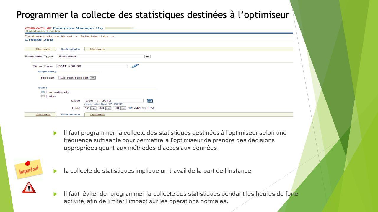 Programmer la collecte des statistiques destinées à l'optimiseur