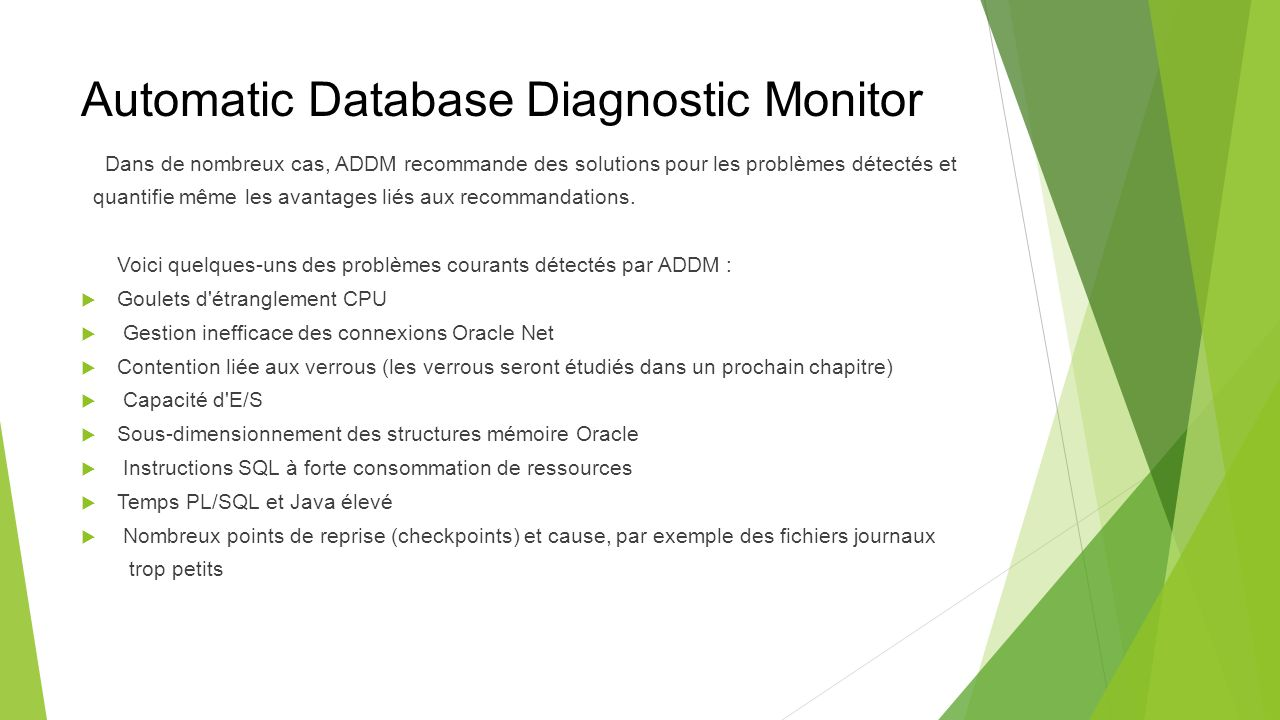 Automatic Database Diagnostic Monitor