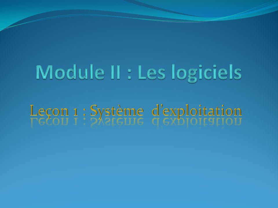 Module II : Les logiciels