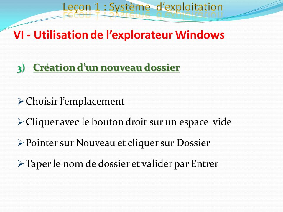 VI - Utilisation de l'explorateur Windows