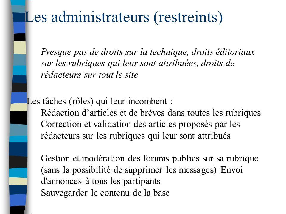 Les administrateurs (restreints)