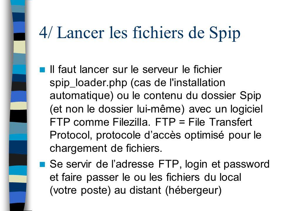 4/ Lancer les fichiers de Spip