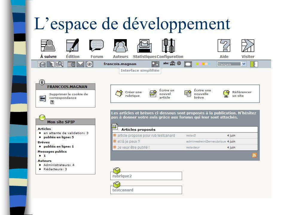 L'espace de développement
