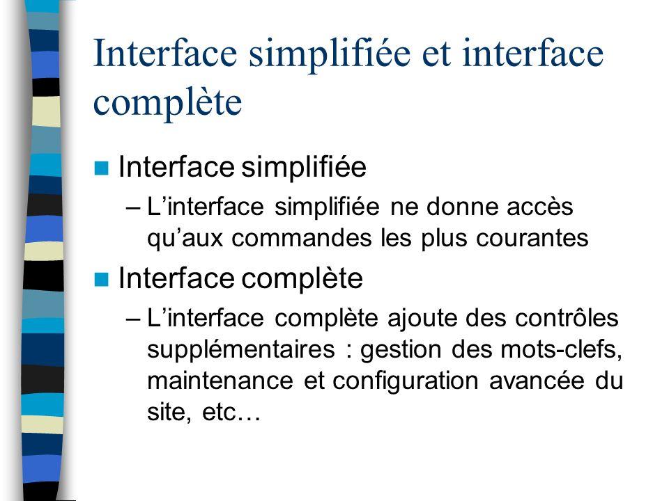 Interface simplifiée et interface complète