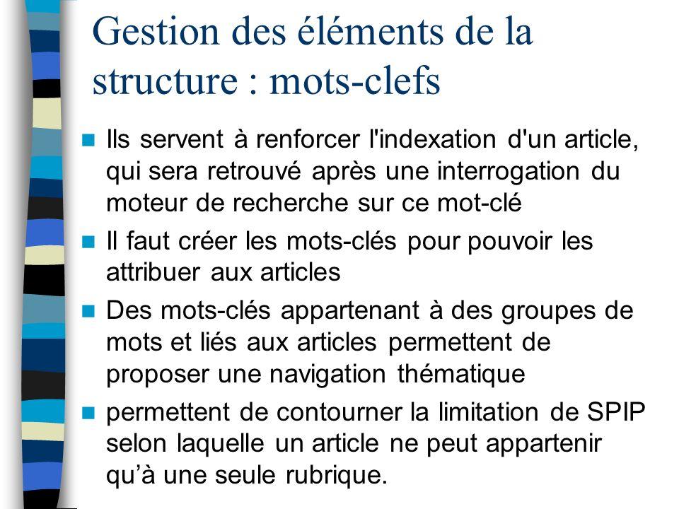 Gestion des éléments de la structure : mots-clefs