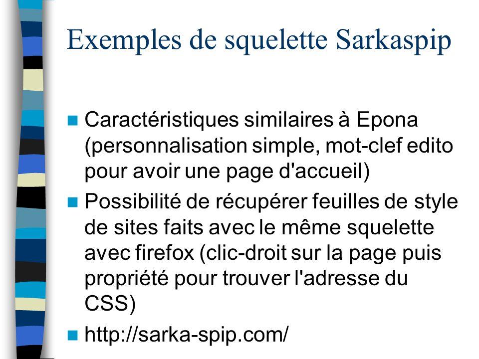 Exemples de squelette Sarkaspip