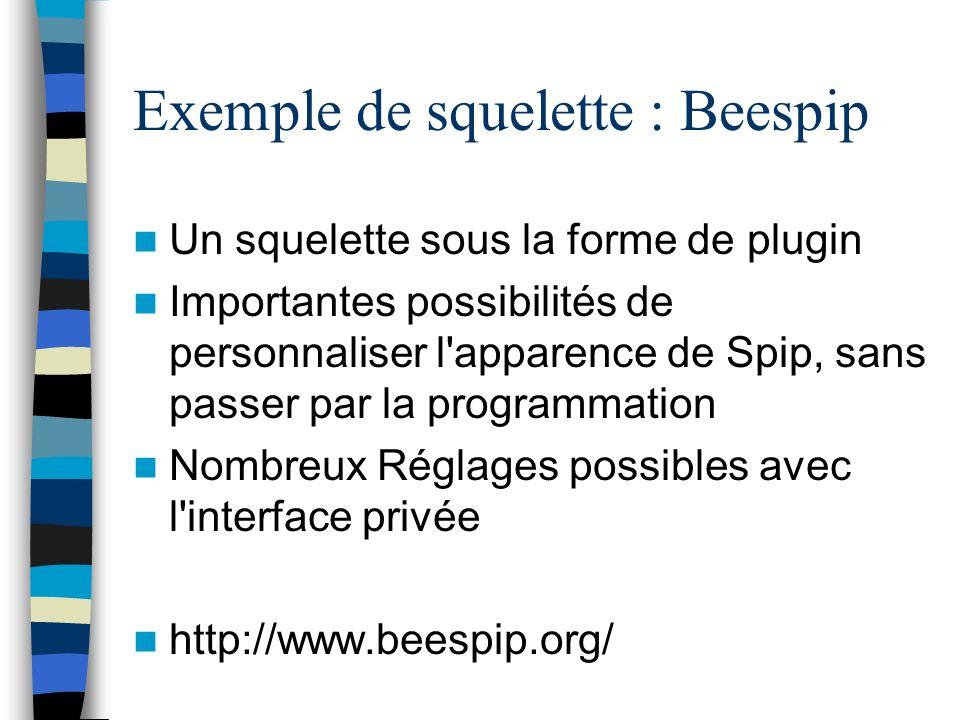 Exemple de squelette : Beespip