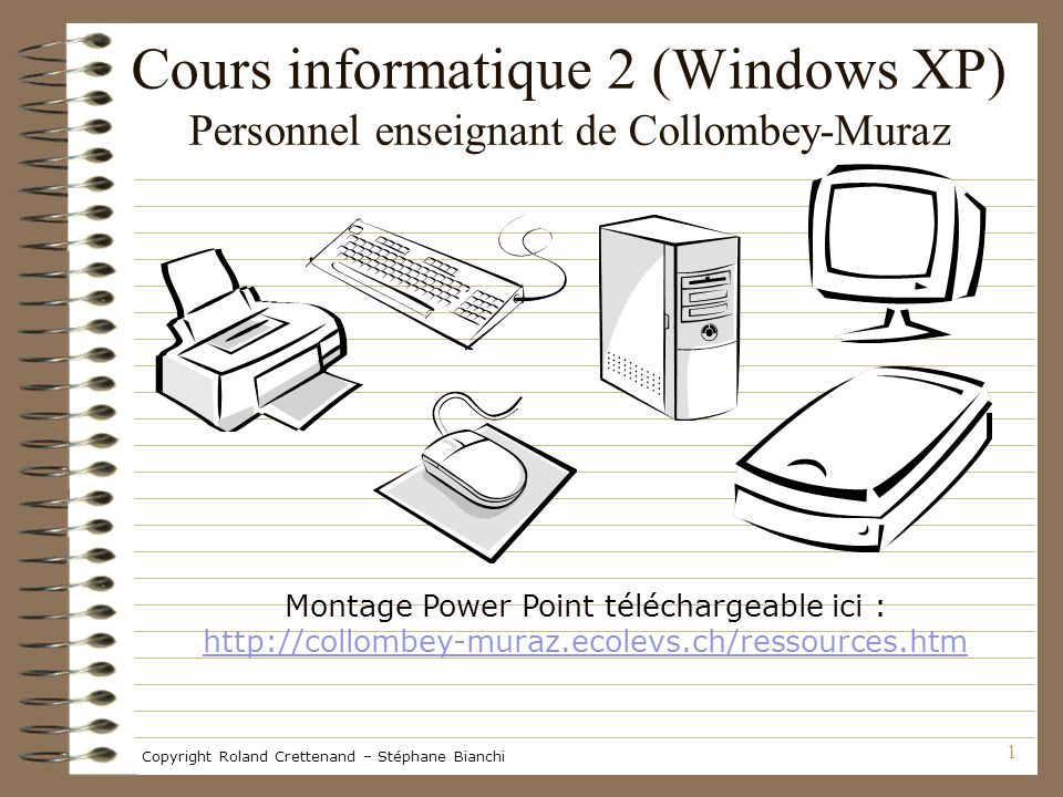 Cours informatique 2 (Windows XP) Personnel enseignant de Collombey-Muraz