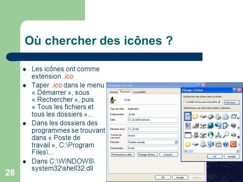 Où chercher des icônes Les icônes ont comme extension .ico