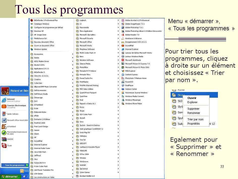 Tous les programmes Menu « démarrer », « Tous les programmes »