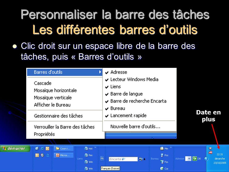 Personnaliser la barre des tâches Les différentes barres d'outils