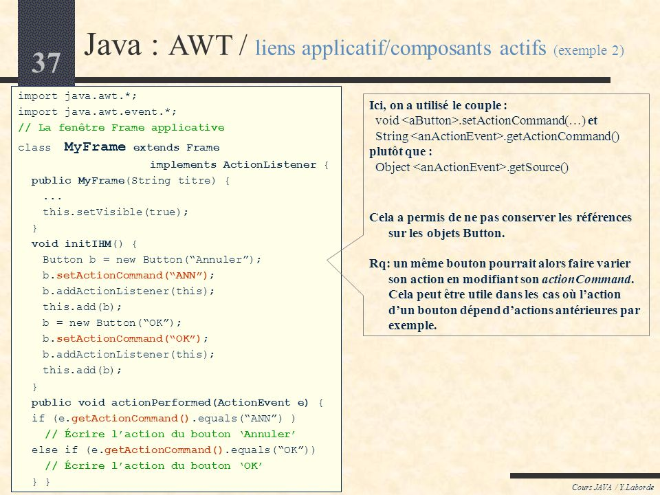 Java : AWT / liens applicatif/composants actifs (exemple 2)