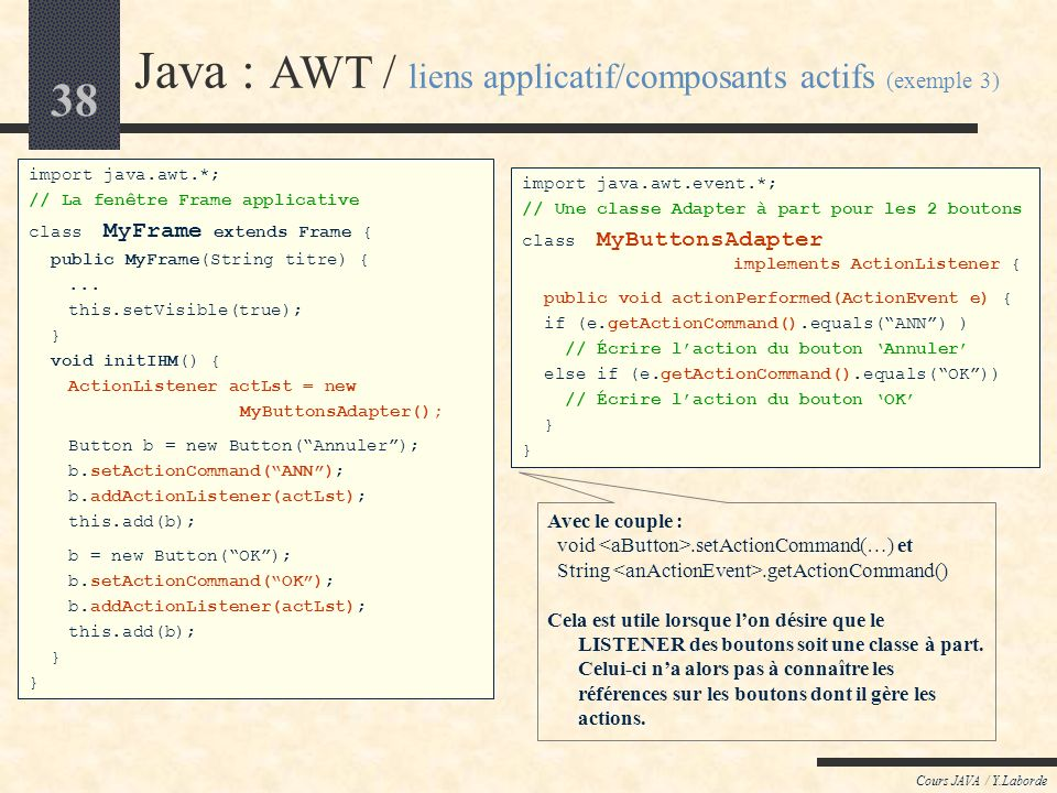 Java : AWT / liens applicatif/composants actifs (exemple 3)