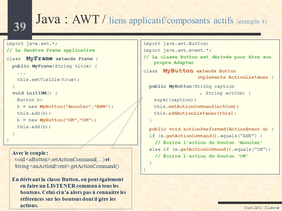 Java : AWT / liens applicatif/composants actifs (exemple 4)