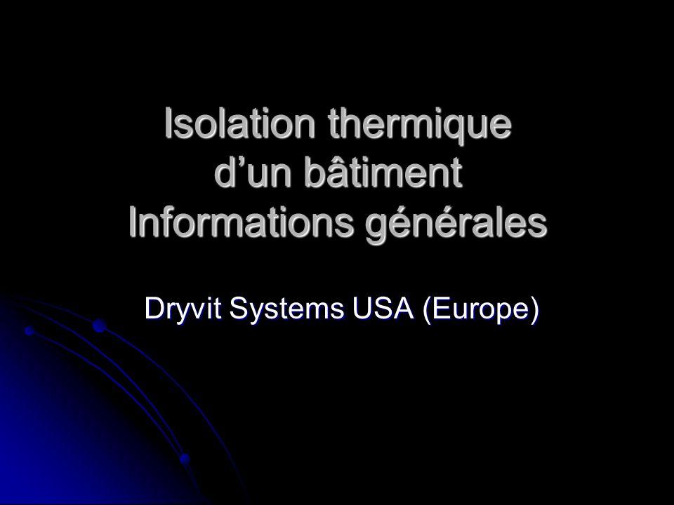 Isolation thermique d'un bâtiment Informations générales