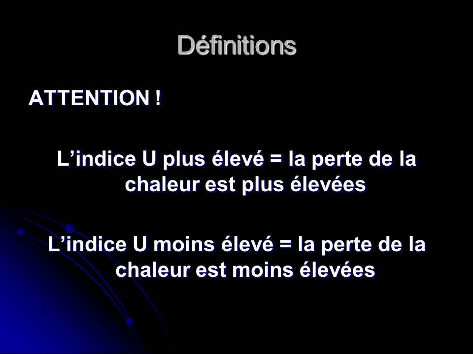 Définitions ATTENTION !