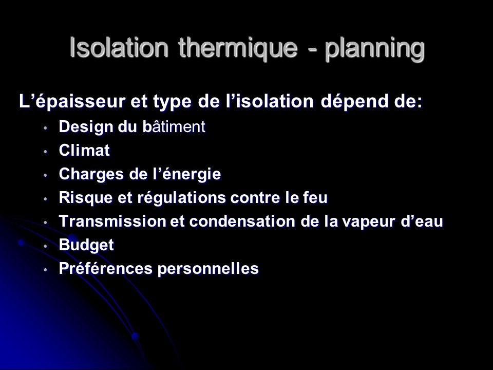 Isolation thermique - planning