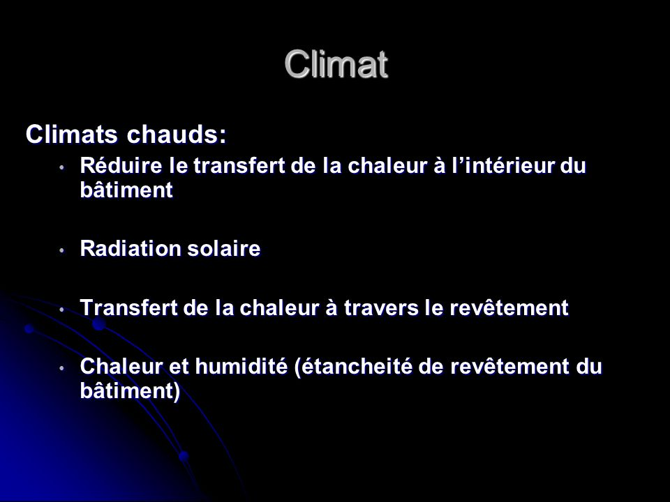 Climat Climats chauds:
