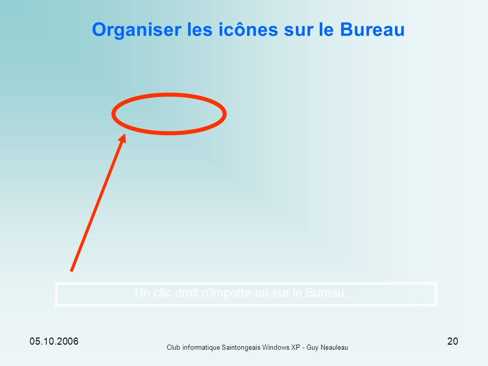 Organiser les icônes sur le Bureau