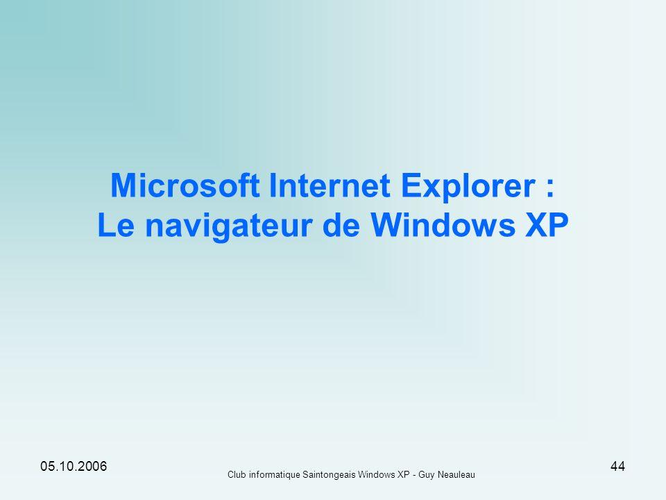 Microsoft Internet Explorer : Le navigateur de Windows XP