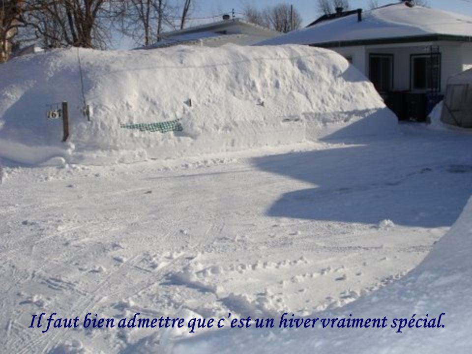 Il faut bien admettre que c'est un hiver vraiment spécial.
