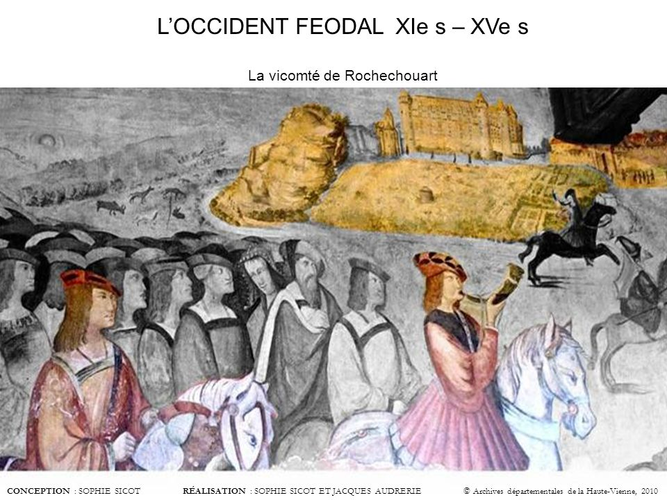 L'OCCIDENT FEODAL XIe s – XVe s