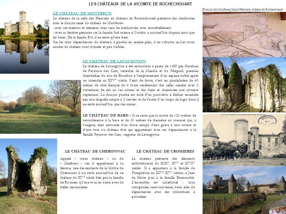 LES CHÂTEAUX DE LA VICOMTE DE ROCHECHOUART
