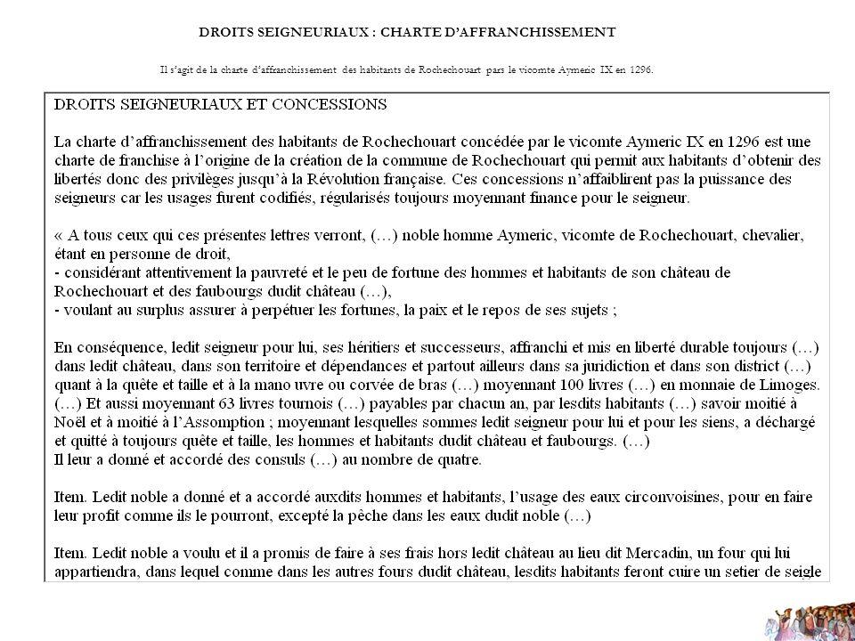 DROITS SEIGNEURIAUX : CHARTE D'AFFRANCHISSEMENT