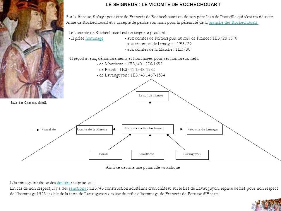 LE SEIGNEUR : LE VICOMTE DE ROCHECHOUART