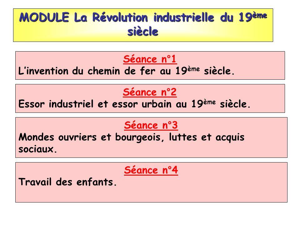 MODULE La Révolution industrielle du 19ème siècle