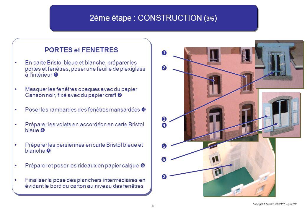 2ème étape : CONSTRUCTION (3/5)