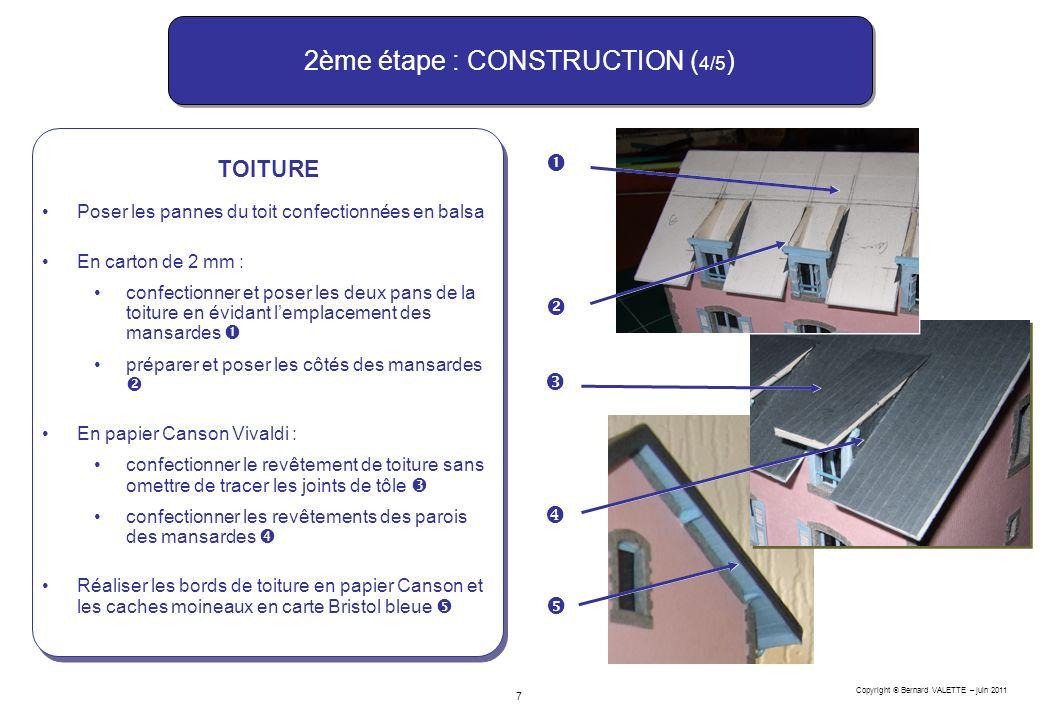 2ème étape : CONSTRUCTION (4/5)