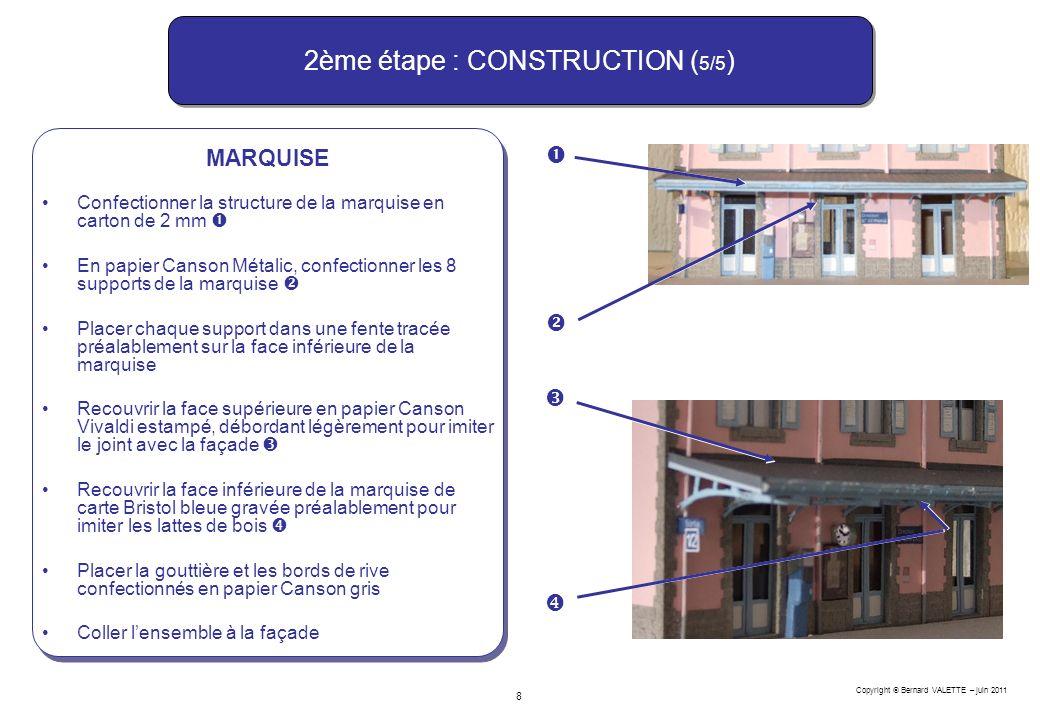 2ème étape : CONSTRUCTION (5/5)