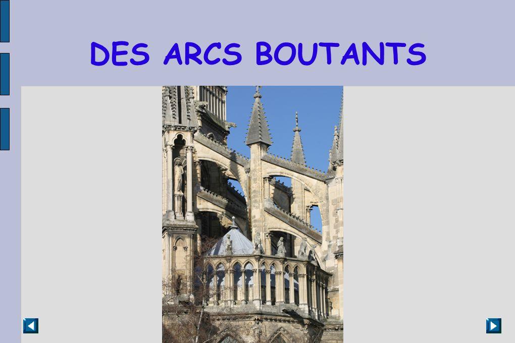 DES ARCS BOUTANTS