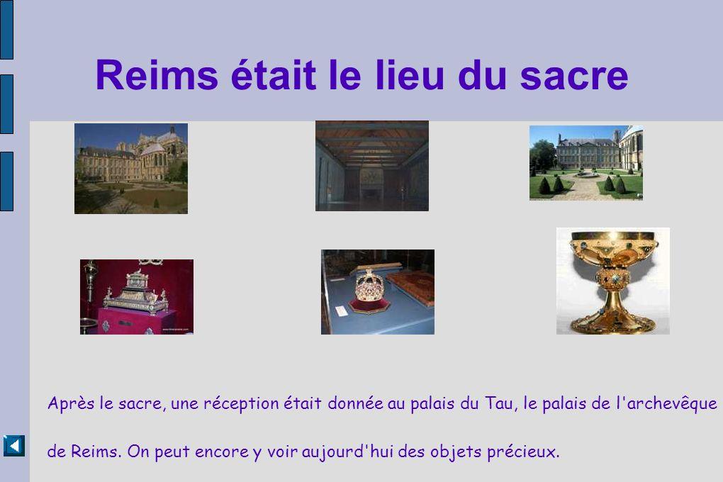 Reims était le lieu du sacre