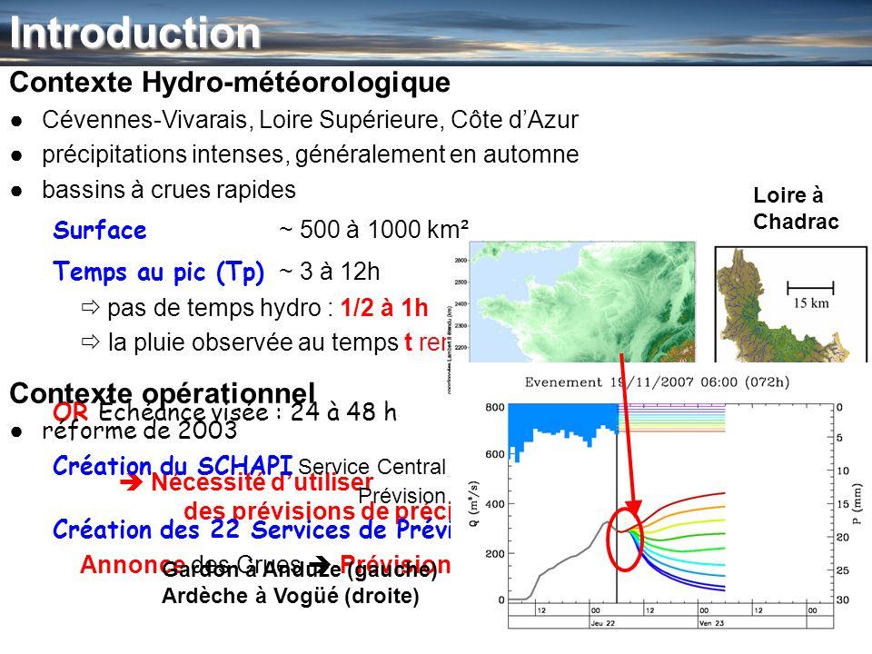 Introduction Contexte Hydro-météorologique Contexte opérationnel