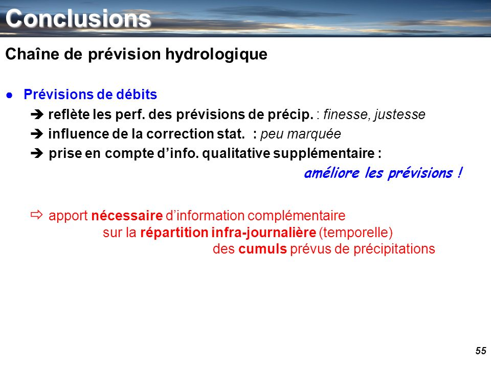 Conclusions Chaîne de prévision hydrologique