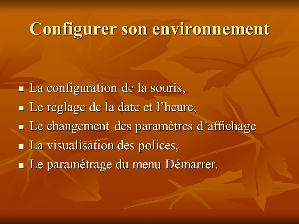Configurer son environnement