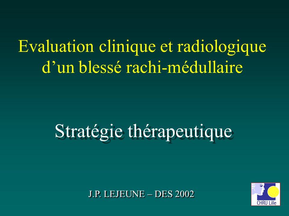 Evaluation clinique et radiologique d'un blessé rachi-médullaire