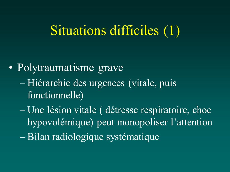 Situations difficiles (1)
