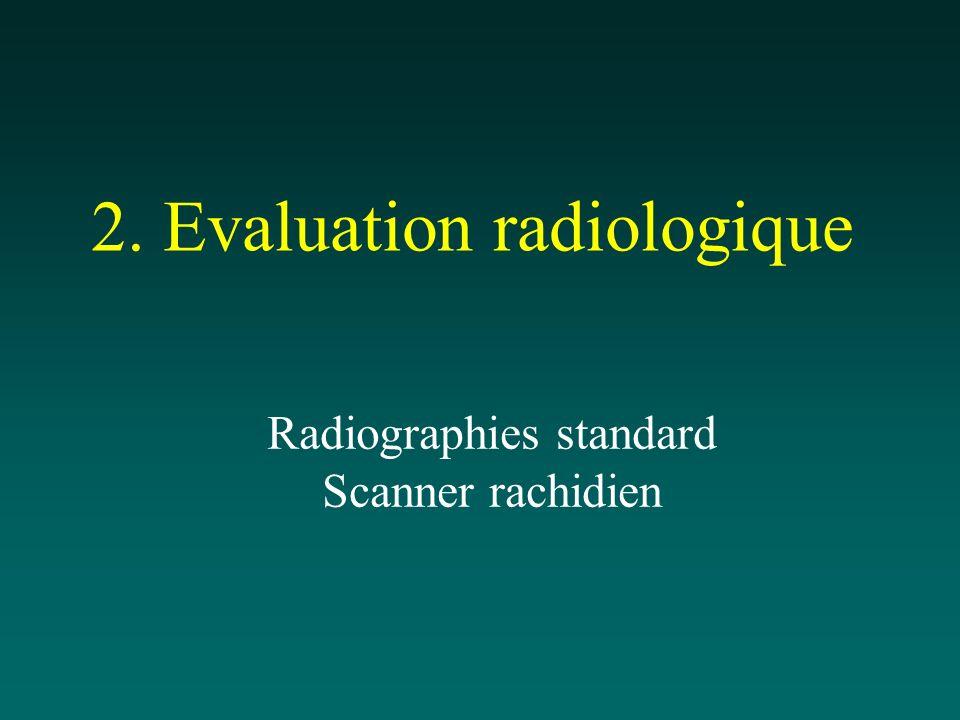 2. Evaluation radiologique