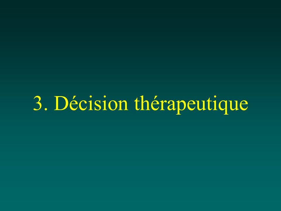 3. Décision thérapeutique