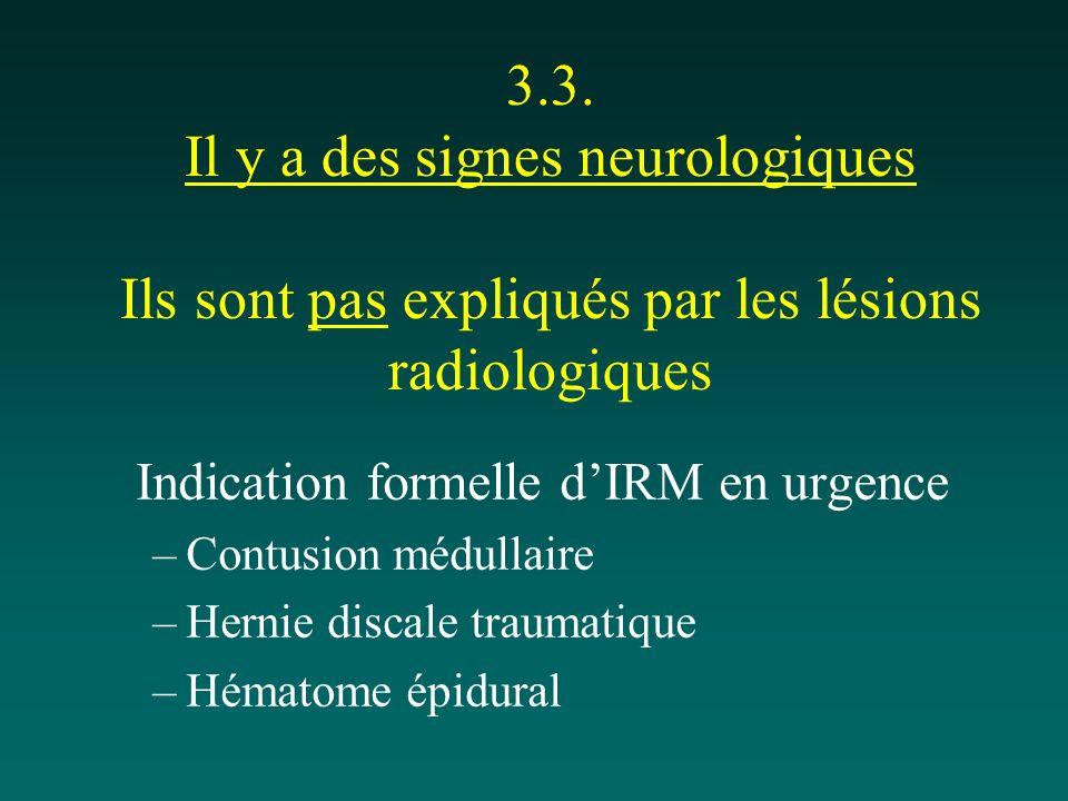 Indication formelle d'IRM en urgence