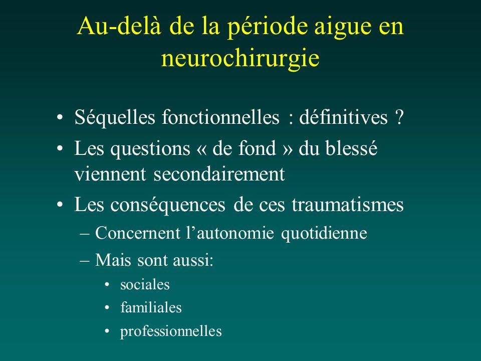 Au-delà de la période aigue en neurochirurgie