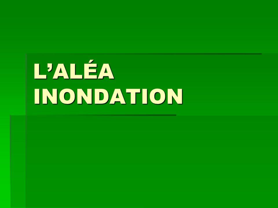 L'ALÉA INONDATION