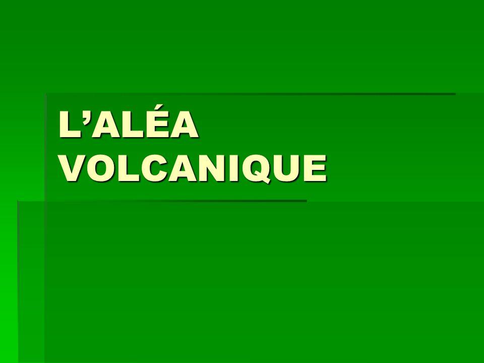 L'ALÉA VOLCANIQUE