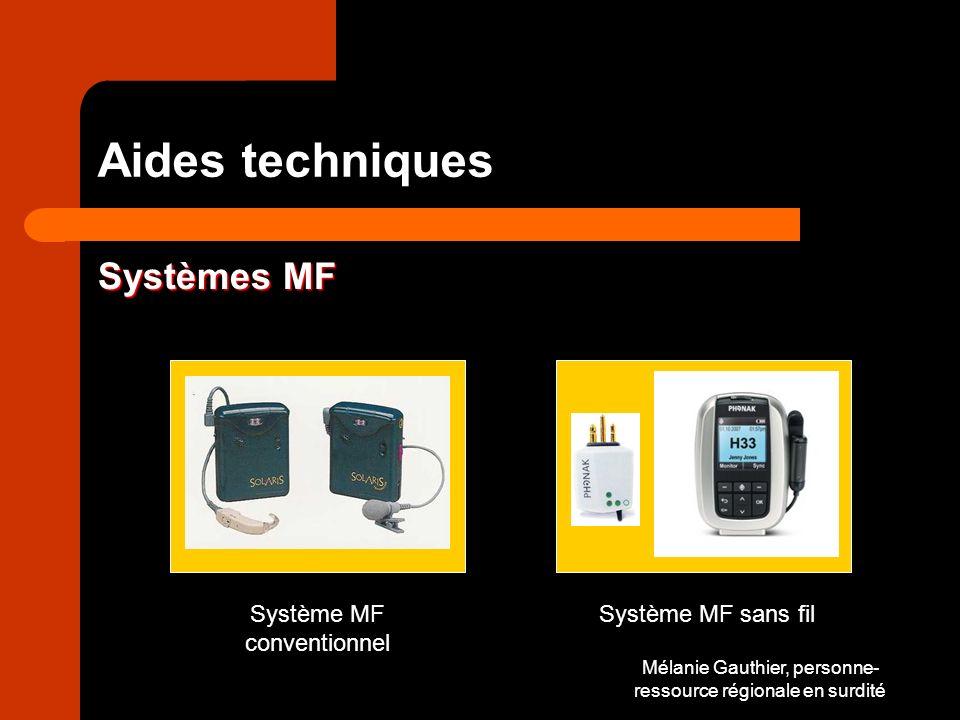 Aides techniques Systèmes MF Système MF conventionnel