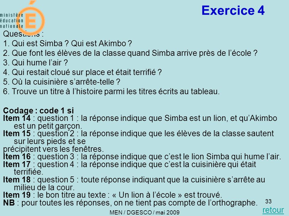 Exercice 4 Questions : 1. Qui est Simba Qui est Akimbo