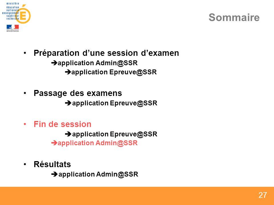 Sommaire Préparation d'une session d'examen Passage des examens