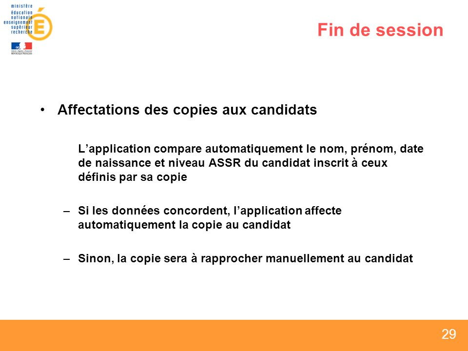 Fin de session Affectations des copies aux candidats